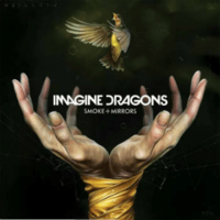 Imagine Dragons - Smoke Mirrors