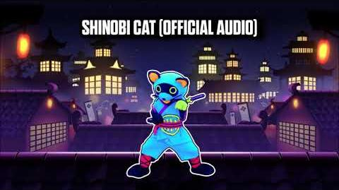 Shinobi Cat (Official Audio) - Just Dance Music