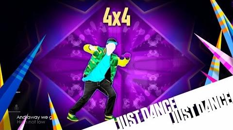 Just Dance 2015 - 4x4 (Mash-Up)
