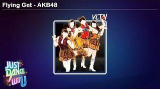Flying Get - AKB48 Just Dance Wii U