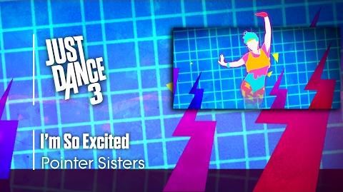 I'm So Excited - Just Dance 3