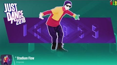 Stadium Flow - Just Dance 2018