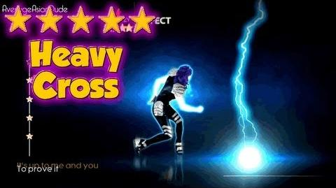 Just Dance 4 - Heavy Cross - 5* Stars