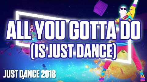 All You Gotta Do (Is Just Dance) - Gameplay Teaser (US)