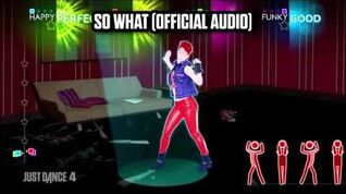 So What (Official Audio) - Just Dance Music