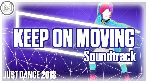 Keep On Moving by Michelle Delamor Soundtrack