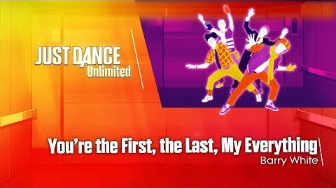 You're the First, the Last, My Everything - Just Dance 2017