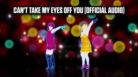 Can't Take My Eyes Off You (Official Audio) - Just Dance Music