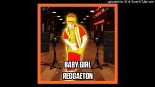 Reggaeton - Baby Girl (Just Dance 2)