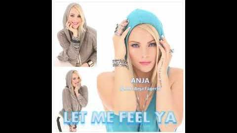 ANJA - Let Me Feel Ya (Deluxe Edition) (Full Album + Bonus Track)