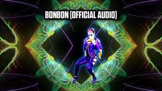 Bonbon (Official Audio) - Just Dance Music