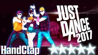 HandClap - Just Dance 2017 - Full Gameplay 5 Stars