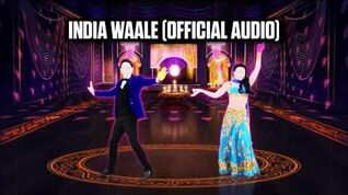 India Waale (Official Audio) - Just Dance Music