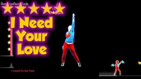 Just Dance 2014 - I Need Your Love - 5* Stars (DLC)