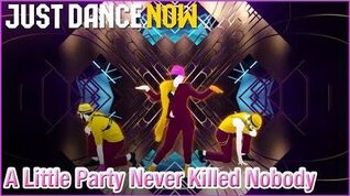 Just Dance Now - A Little Party Never Killed Nobody Megastar