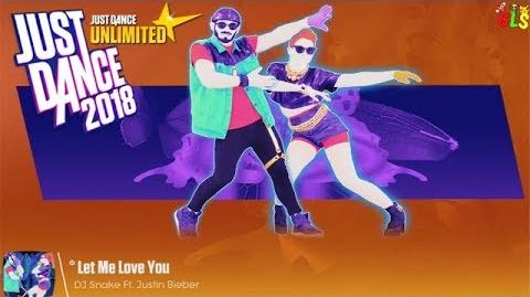 Let Me Love You - Just Dance 2018