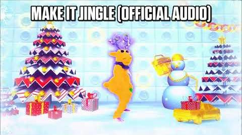 Make It Jingle (Official Audio) - Just Dance Music