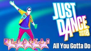 Just Dance (Unlimited)-All You Gotta Do-The Just Dance Band