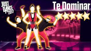 Te Dominar - Just Dance 2017 - Full Gameplay 5 Stars