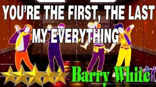 🌟 You're the First, the Last, My Everything - Barry White Just Dance 4 🌟