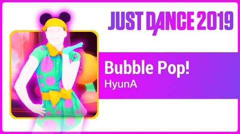 Bubble Pop! - Just Dance 2019