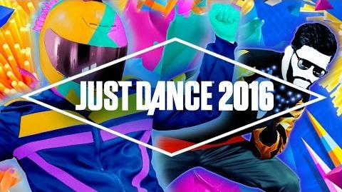 Just Dance 2016 Song List - Official US