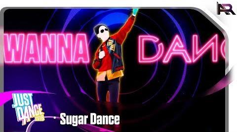 Just Dance 2018 - Sugar Dance