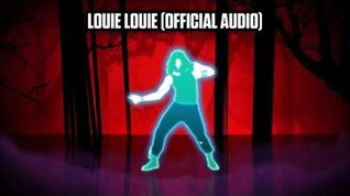 Louie Louie (Official Audio) - Just Dance Music