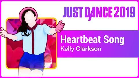 Heartbeat Song - Just Dance 2019