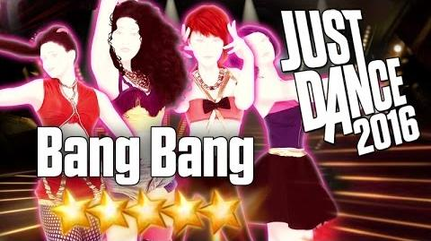 Just Dance 2016 - Bang Bang - 5 stars