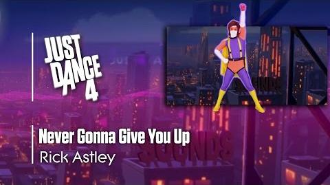 Never Gonna Give You Up - Just Dance 4