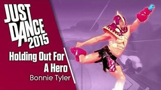 """Holding Out For a Hero"" - Just Dance 2015"