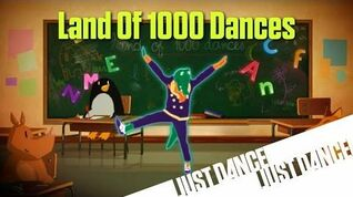 Land Of 1000 Dances - Just Dance Now (No GUI)