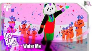 Water Me - Just Dance 2019 (Game XP)
