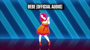 Bebe (Official Audio) - Just Dance Music