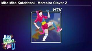 Mite Mite☆Kotchitchi - Momoiro Clover Z Just Dance Wii U