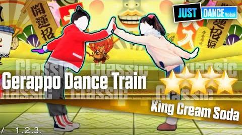Gerappo Dance Train - King Cream Soda Just Dance Yokai Watch