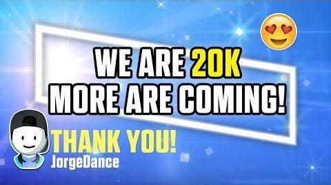 We are 20K! New stuff coming soon! Jorge Dance 2018