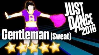 Gentleman (Sweat) - Just Dance 2016
