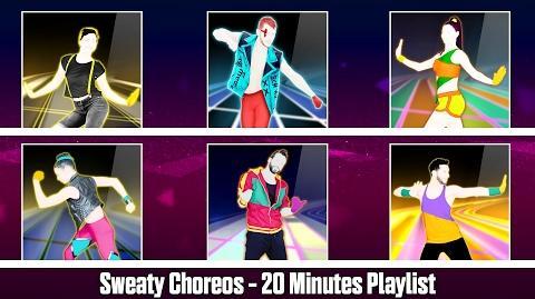 Sweaty Choreos Just Dance Playlist