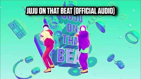 Juju On That Beat (Official Audio) - Just Dance Music