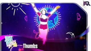Just Dance 2018 - Thumbs
