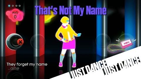 Just Dance 2 - That's Not My Name