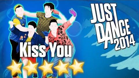 Kiss You - Just Dance 2014