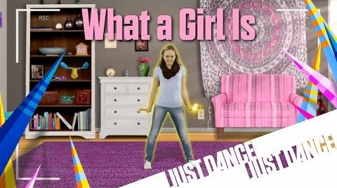 What a Girl Is - Just Dance Disney Party 2 (No GUI)