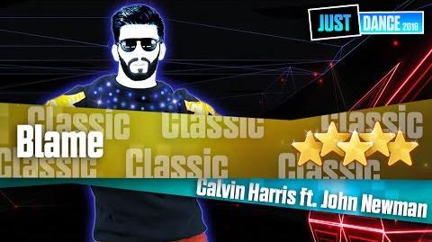 Blame - Calvin Harris ft. John Newman Just Dance 2016