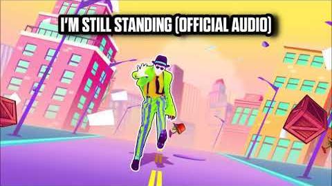 I'm Still Standing (Official Audio) - Just Dance Music