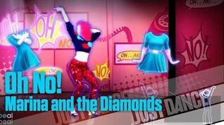 Oh No! - Marina and the Diamonds Just Dance 4