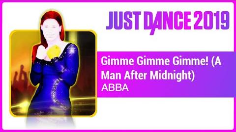 Gimme! Gimme! Gimme! (A Man After Midnight) - Just Dance 2019