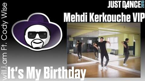 It's My Birthday (VIP) - Just Dance 2015